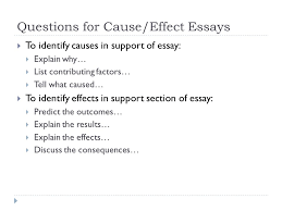 cause and effect purpose of cause and effect  purpose  4 questions for cause effect essays