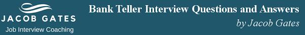 Bank Teller Job Interview Questions Bank Teller Interview 2019 Questions And Answers By Jacob
