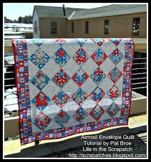 Free Tutorial - Airmail Envelope Quilt by Pat of Scrapatches &  Adamdwight.com