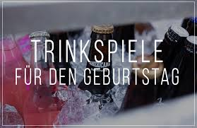 Trinkspiele Zum Geburtstag Die Auf Keinen Fall Fehlen Dürfen