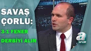 """Savaş Çorlu'dan Beşiktaş-Fenerbahçe Derbisine Flaş Tahmin:""""3-1 Fenerbahçe  Kazanır"""" / A Spor - YouTube"""