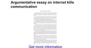argumentative essay on internet kills communication google docs