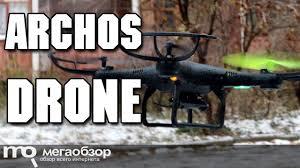 Arhcos <b>Drone</b> обзор квадракоптера - YouTube