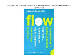 Flow The Psychology Of Optimal Experience Free Flow The Psychology Of Optimal Experience Harper Perennial Mod
