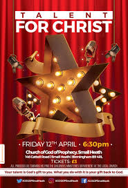 Talent Show Flyer Design Talent For Christ Talent Show Church Of God Of Prophecy Small Heath