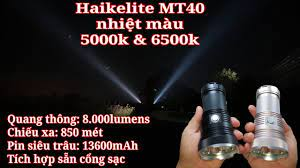 So sánh nhiệt màu 5000K và 6500K - Haikelite MT40 - 8000lm - YouTube