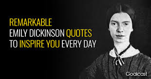 Emily Dickinson Quotes Magnificent 48 Remarkable Emily Dickinson Quotes To Inspire You Everyday