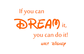 If You Can Dream It You Can Do It Quote Best Of If You Can Dream It You Can Do It Walt Disney Quotes On Life And