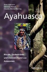 Ayahuasca - Müller-Ebeling, Claudia ...