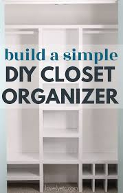 simple inexpensive diy closet organizer