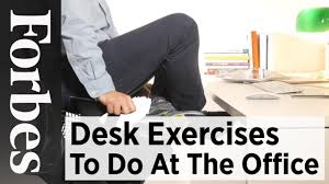 desk exercises to do at the office forbes