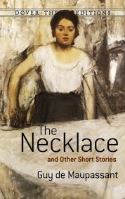 the necklace study guide gradesaver the necklace by guy de maupassant