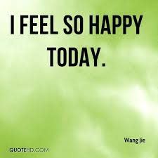 Feeling Happy Quotes Custom Feeling Happy Quotes Packed With I Feel So Happy Today For Create