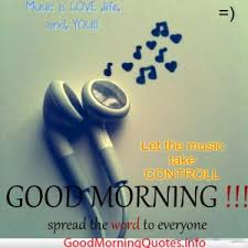 Good Morning Music Quotes Best of What Is Love For You This Morning