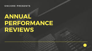 Annual Performance Reviews | Oncoreusa