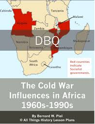 best the cold war images teaching history 3 50 document based questions the cold war influences in africa 1960s 1990s