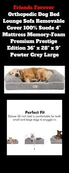 Designed 4 Dogs Friends Forever Orthopedic Dog Bed Lounge Sofa Removable