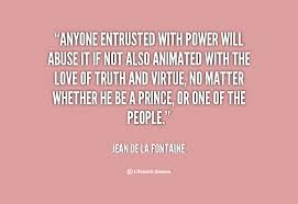 Will With Abuse Love It Anyone Entrusted Power Animated Truth Also If Quotesvalley com Not The Of