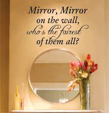 Mirror Mirror On The Wall Quote Design