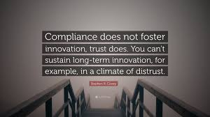 "Stairs Quotes Awesome Stephen R Covey Quote ""Compliance Does Not Foster Innovation"