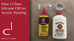 how i clean silicone off of an acrylic painting ep25