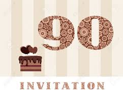 The Invitation To The 90th Birthday Party With Chocolate Cake