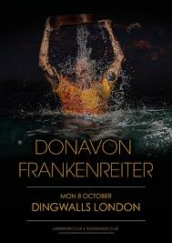 dingwalls on twitter donavon frankenreiter es to london on october 8th grab your tickets now so you don t miss out s t co jcv4dalwni
