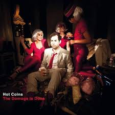 <b>Hot Coins - The</b> Damage Is Done (lim. Ed. of 500) - Vinyl at OYE ...