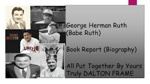 Babe ruth biography book report form For Kids