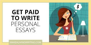 get paid to write personal essays markets for lancers