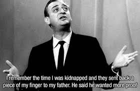 Great Rodney Dangerfield Quotes That Will Make You Laugh Out Loud Unique Rodney Dangerfield Quotes
