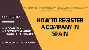 How To Register A Company How To Register A Company In Spain Setup A Company For Foreigner