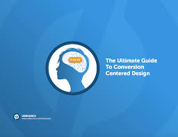 Unbounce Conversion Centered Design Ebook The Ultimate Guide To Conversion Centered Design