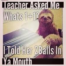 Memes Vault Dirty Sloth Memes & Jokes via Relatably.com