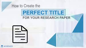 Research Paper Title How To Write A Research Paper Title Youtube