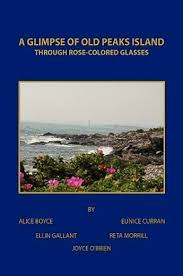 A Glimpse of Old Peaks Island : Through Rose-Colored Glasses by ...