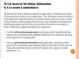 essay writing argumentative informative text based writing  text based writing stimulus prompt guidelines students will a stimulus about a single