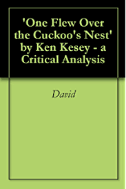 amazon com one flew over the cuckoo s nest sparknotes literature   one flew over the cuckoo s nest by ken kesey a critical analysis