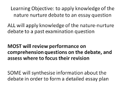 do now answer the exam question on your desk jamie is  11 learning objective to apply knowledge of the nature nurture debate to an essay