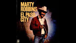 Marty Robbins -- El Paso City - YouTube