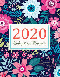 Budgeting Tools 2020 Budgeting Planner 2020 2020 Daily Weekly Monthly Calendar