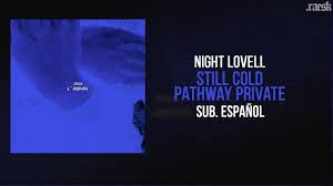 Night Lovell Dark Light Bass Boosted Night Lovell Still Cold Pathway Private Hosonhouse Com