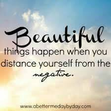 Beautiful Things Happen Quotes Best Of Beautiful Things Happen When You Distance Yourself From The Negative