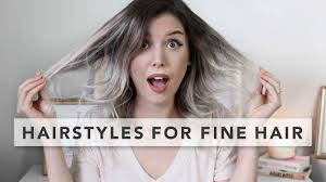 3 quick and easy hairstyles for fine hair