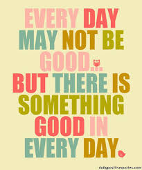 Quotes To Get You Through The Day Astonishing Everyday Inspirational Quotes Of The Day For Work May 61