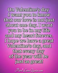 On Valentines Day I Want You To Know That Our Love Is Not Just