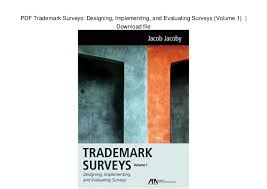 Surveys Download Pdf Trademark Surveys Designing Implementing And Evaluating Survey