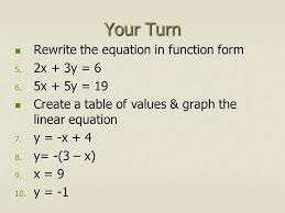 your turn rewrite the equation in function form rewrite the equation in function form 5