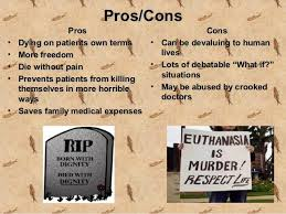 how to write a good euthanasia pros and cons essay euthanasia essays edwards 07 2016 euthanasia pros and cons dogs