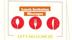 Invitation Wording For Dinner 25 Lunch Invitation Messages Invitation Wording Sample